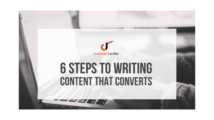 Six st eps to writing content that converts