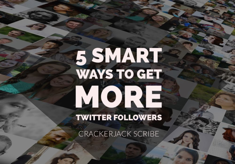 5 Smart Ways to Get More Twitter Followers