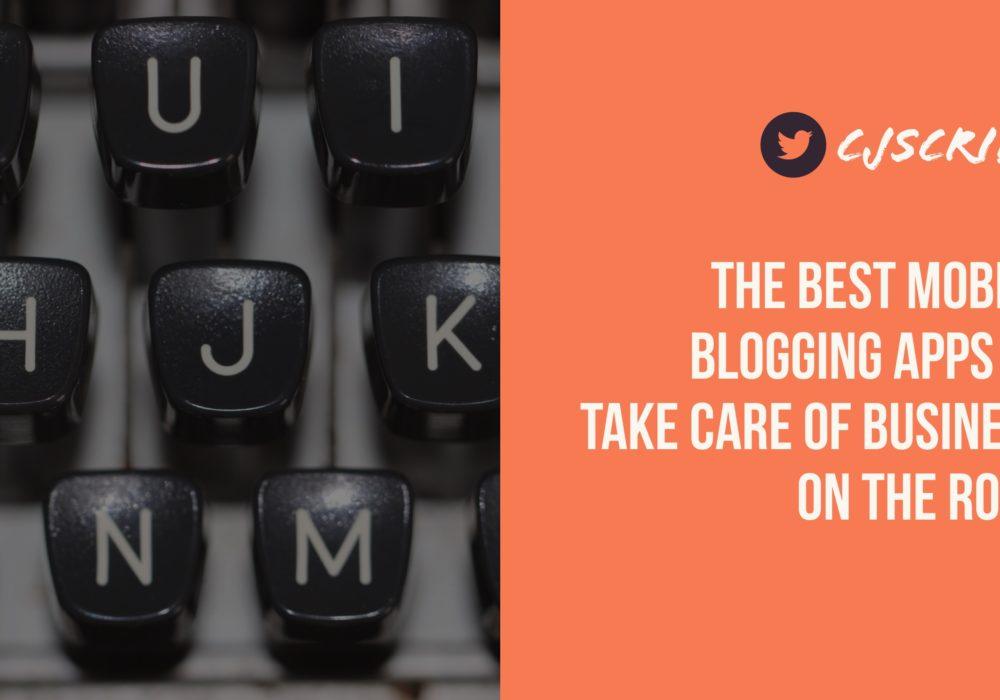 Best Mobile Blogging Apps