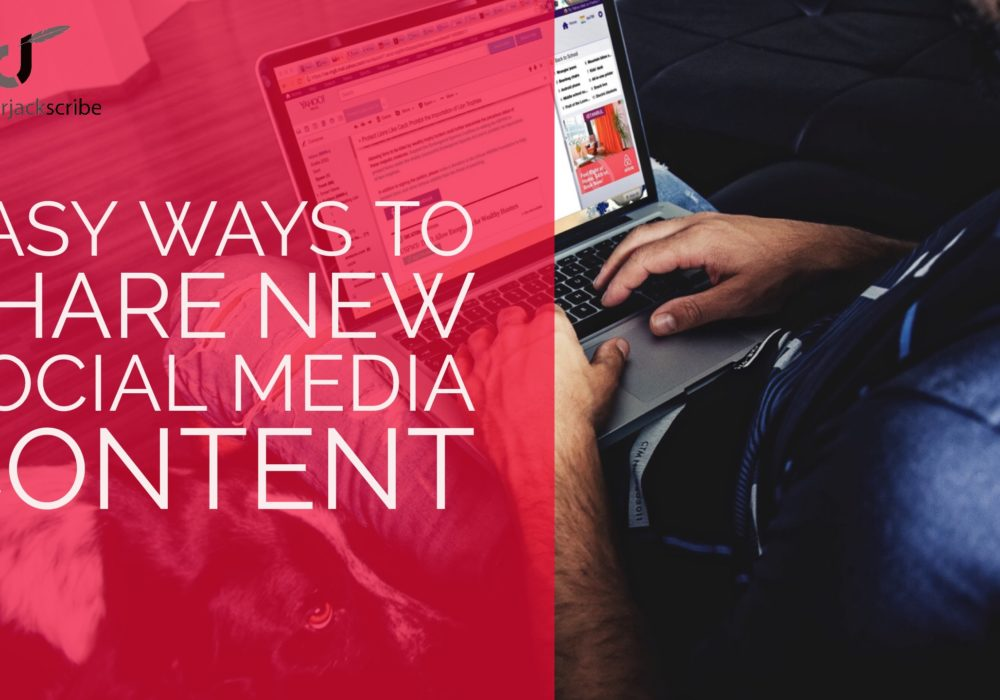 Social Media Content: easy ways to share