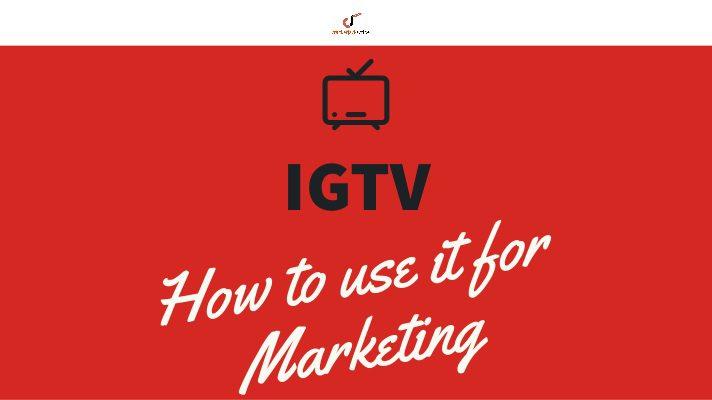 IGTV marketing