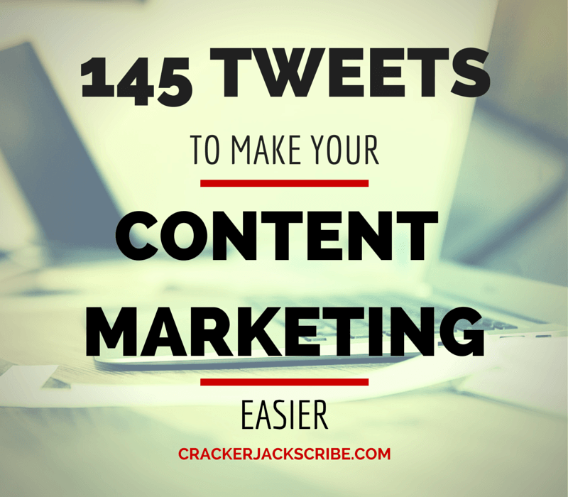 145 Tweets for Content Marketing