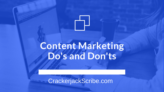 Content Marketing Do's and Don'ts