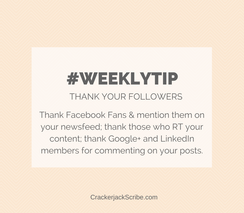 weekly social media tip: thank your followers