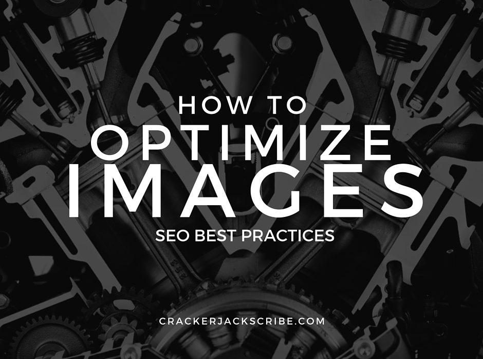 How to Optimize Images: SEO Best Practices