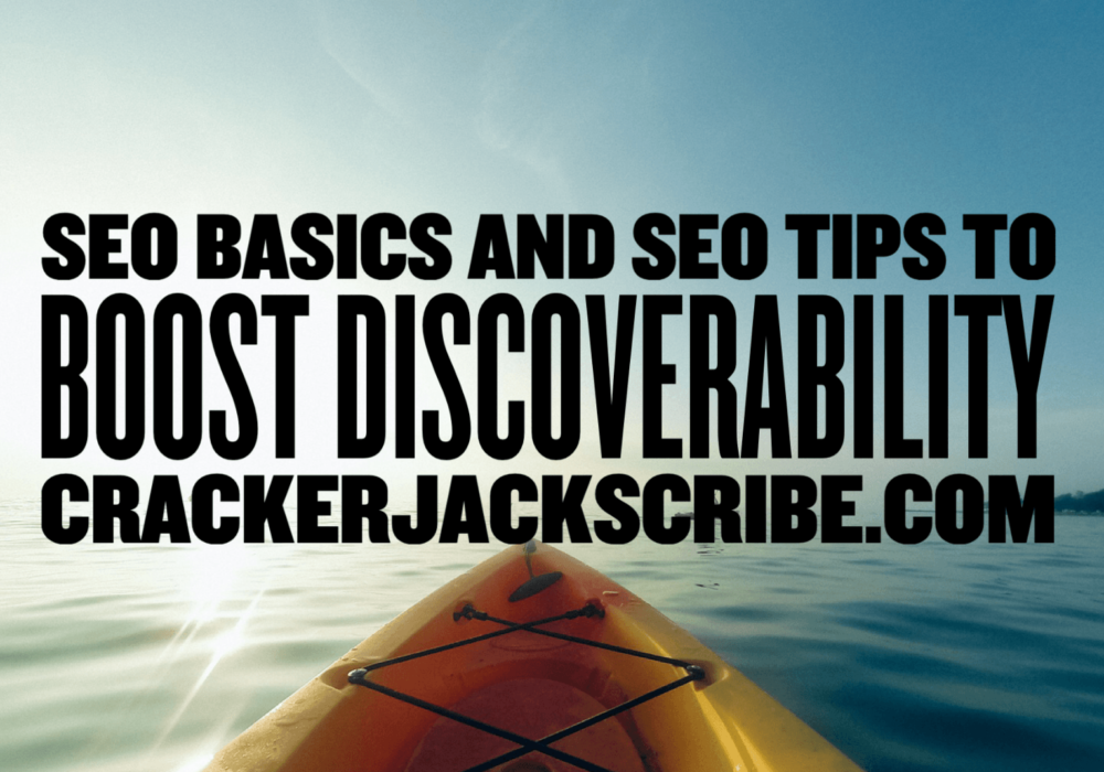 SEO Basics and SEO Tips to Boost Discoverability