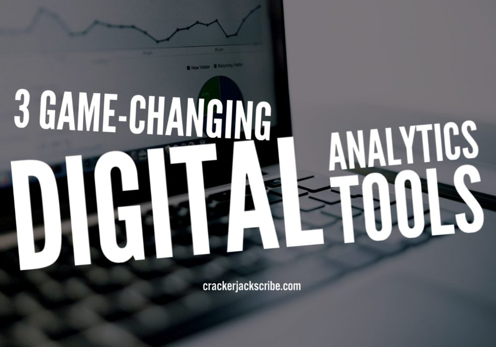 3 Game-Changing Digital Analytics Tools