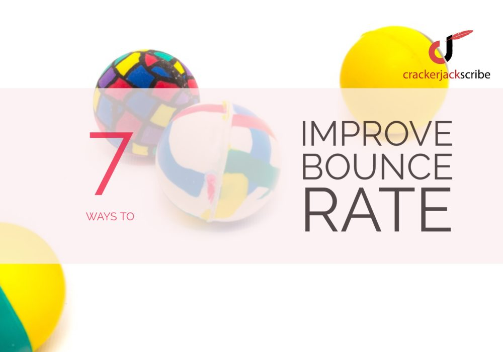 7 ways to improve bounce rate
